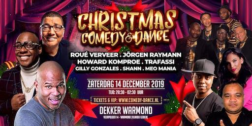 CHRISTMAS -COMEDY & DANCE- met Roué Verveer en Trafassi