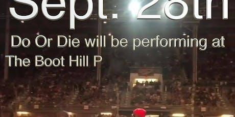 Do or Die Concert in La Crosse, Wi Sept. 28th tickets