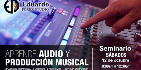 Seminario: Aprende audio y producción musical tickets
