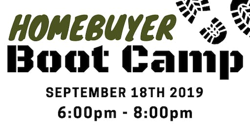 First Time Home Buyer Boot Camp September 18th 2019