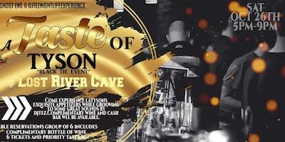 "TASTE OF TYSON DAY PARTY ""BLACK TIE EVENT"""