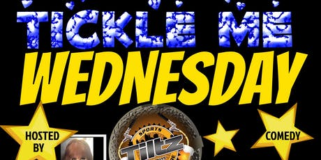 TICKLE ME WEDNESDAY tickets