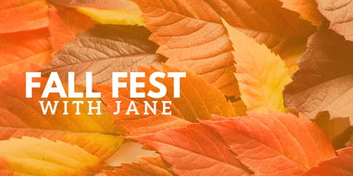 Fall Fest with Jane