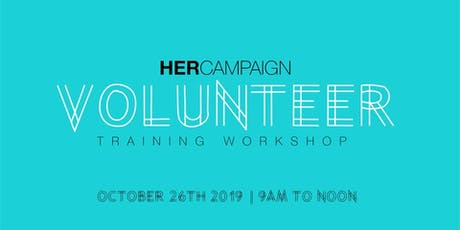 HER Campaign Volunteer Training tickets