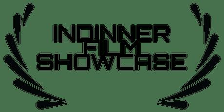 Indinner Film Showcase tickets