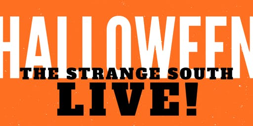 Ghost Haus Week: The Strange South Podcast Live!