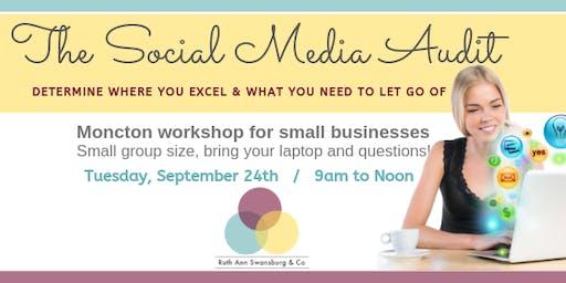 Workshop: Social Media Audit - determine where you excel & what to let go