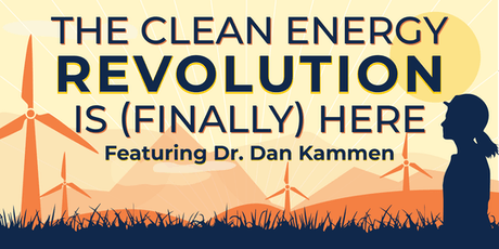 The Clean Energy Revolution is (Finally) Here, Dan Kammen tickets
