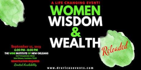 Women, Wisdom, and Wealth Reloaded tickets