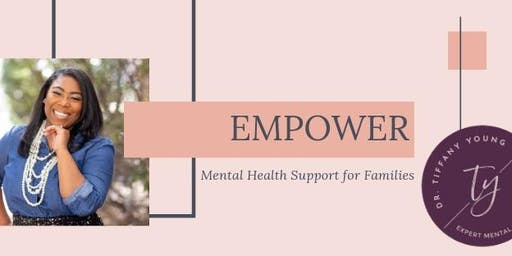 EMPOWER Mental Health Support for Families