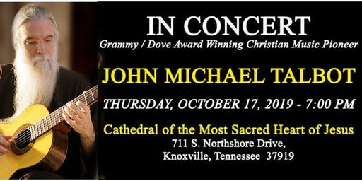 Cathedral Concert: John Michael Talbot