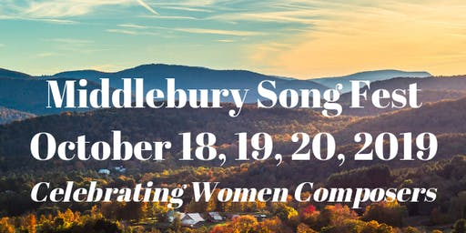 Middlebury Song Fest - An evening Celebrating Women Composers