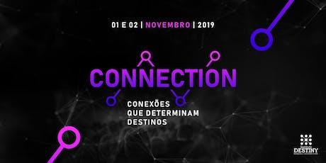 CONECTION - Conexões que determinam destinos  ingressos