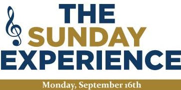 THE SUNDAY EXPERIENCE