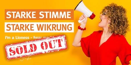 STARKE STIMME - STARKE WIRKUNG. I'm a Lioness - hear me ROAR! Tickets