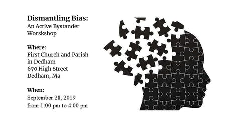 Dismantling Bias: Active Bystander Workshop tickets
