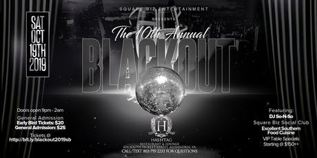 10th Annual Black Out (Square Biz Entertainment) tickets