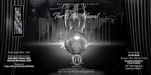 10th Annual Black Out (Square Biz Entertainment)