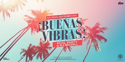 Buenas Vibras Pool Party