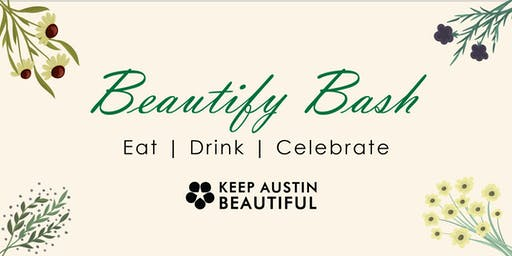 Beautify Bash 2019 | Benefit for Keep Austin Beautiful