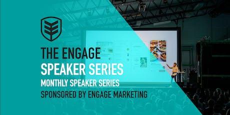 Engage | Speaker Series tickets