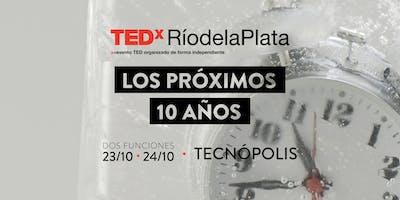 TEDxRíodelaPlata2019: Los próximos 10 años (Miércoles 23/10) - A. Directa