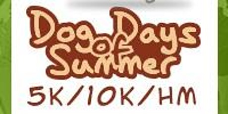 2020 Dog Days of Summer Half Marathon/1M/5K/10K/10M tickets
