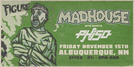 Figure: Madhouse Tour feat. Phiso (Albuquerque, NM)  tickets