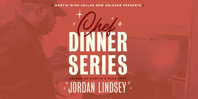Martin's Chef Dinner Series: Jordan Lindsey