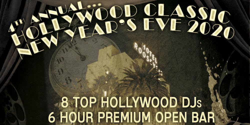 Los Angeles Halloween Events 2020.Classic Hollywood Roosevelt New Year S Eve 2020 Tickets Tue