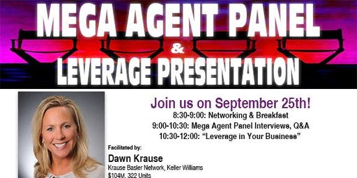 Mega Agent Panel & Leverage Presentation