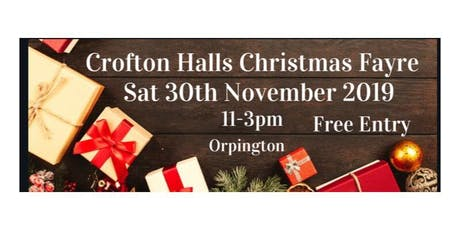 Crofton Halls Christmas Fayre tickets