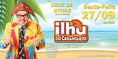 Show de Humor com Tonho dos Couros no Ilha do Caranguejo ingressos
