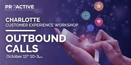 Outbound Calls - Charlotte Customer Experience Workshop tickets