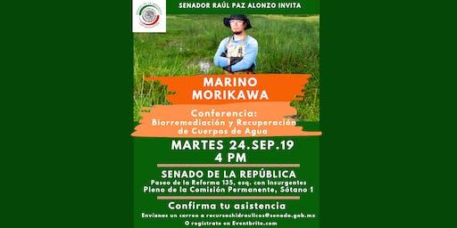MARINO MORIKAWA: Biorremediación y Recuperación de Cuerpos de Agua @ Senado de la República