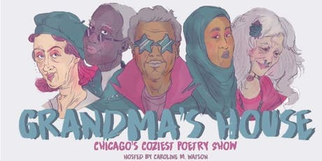 Grandma's House Poetry Show feat. Raych Jackson! tickets
