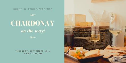 Chardonnay On The Way!