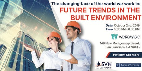 The Changing Face of the World We Work In: Future trends in the built environment (Brought to you by SVN|QAV, Turner & Townsend and Werqwise) #realestate tickets