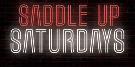 Saddle Up Saturday  @ Rock 'N' Horse Saloon tickets