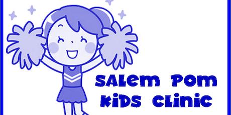 Salem Pom Junior Rockette Kids Clinic tickets