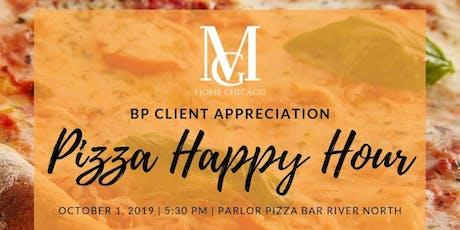 Pizza Happy Hour - BP client appreciation! tickets