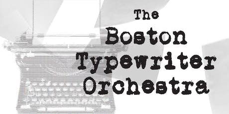 Boston Typewriter Orchestra! tickets