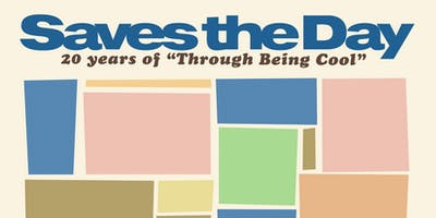 "Saves the Day - 20 Years of ""Through Being Cool"" @ Elsewhere (Hall)"