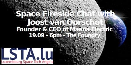 Space Fireside Chat - with Joost van Oorschot, Maana Electric tickets