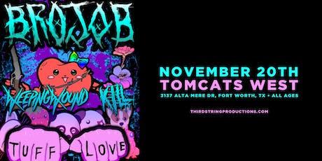 Brojob at Tomcats West tickets