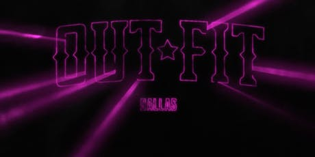OUTFIT Dallas The Ninth tickets