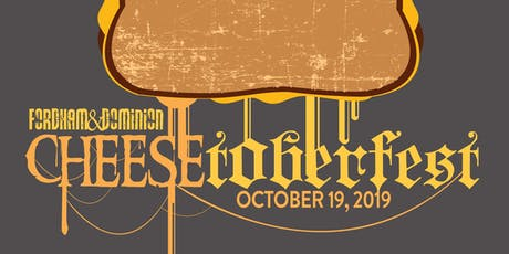 CHEESETOBERFEST at Fordham & Dominion Brewing Co. in Dover, DE tickets