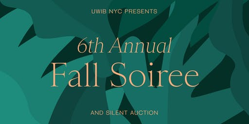 UWIB NYC Presents: 6th Annual Fall Soiree & Silent Auction