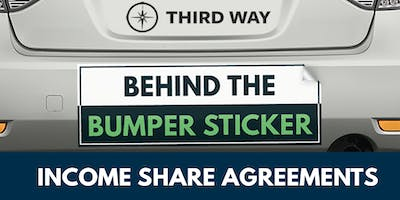 Behind the Bumper Sticker: Income Share Agreements