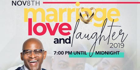 Marriage, Love, and Laughter tickets